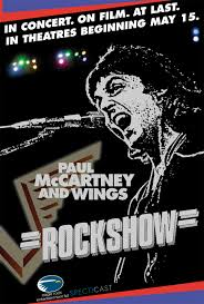 Paul McCartney The Wings Rock Show